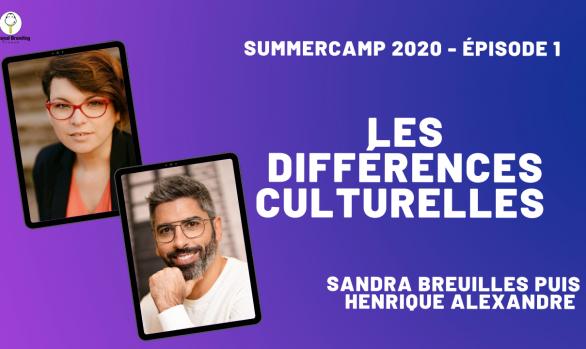 Les différences culturelles avec Sandra Breuilles & Henrique Alexandre