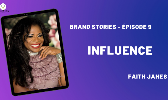 Influence avec Faith James