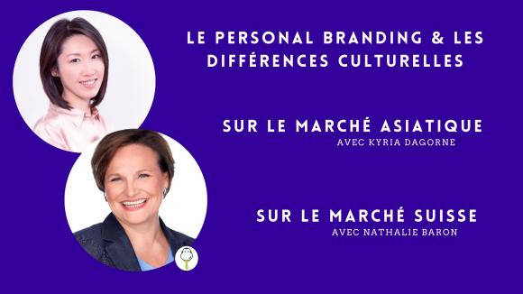 Le Personal Branding et les différences culturelles avec Nathalie Baron et Kyria Dagorne