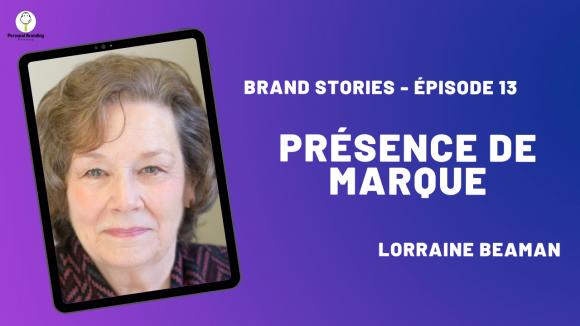 Présence de marque avec Lorraine Beaman